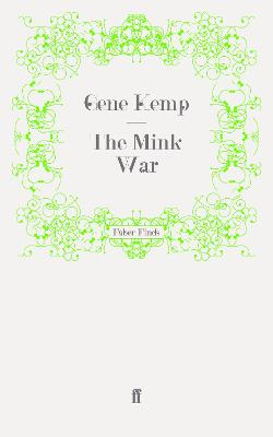 The Mink War