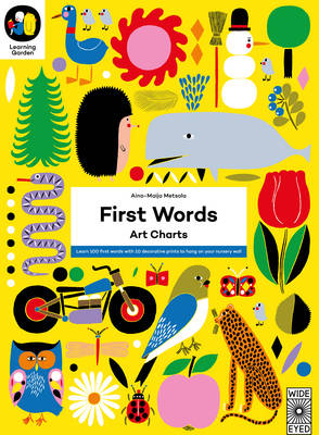 First Words: Art Charts: Learn 100 First Words with 12 Decorative Prints to Hang on Your Nursery Wall