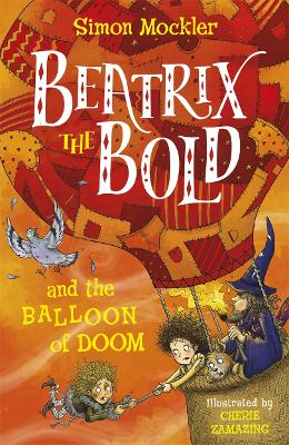 Beatrix the Bold and the Balloon of Doom