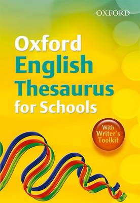Oxford English Thesaurus for Schools (2010)