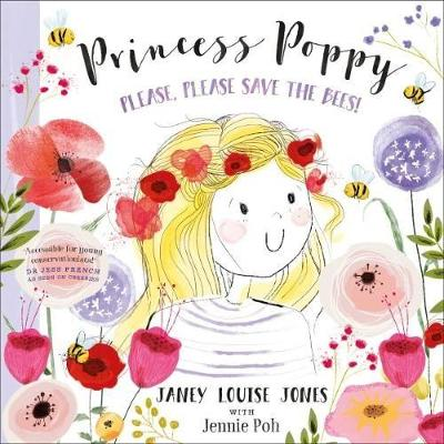 Princess Poppy: Please, please save the bees