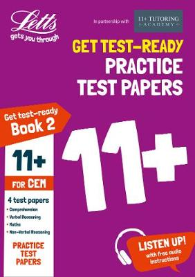 11+ Practice Test Papers (Get test-ready) Book 2, inc. Audio Download: for the CEM tests