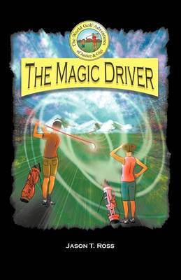 The Magic Driver