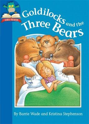 Must Know Stories: Level 1: Goldilocks and the Three Bears
