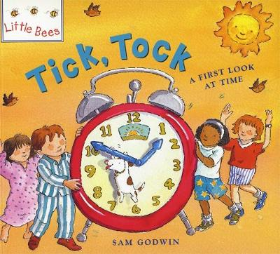 Little Bees: Tick, Tock: A first look at time