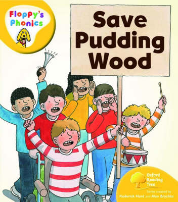 Oxford Reading Tree: Level 5: Floppy's Phonics: Save Pudding Wood