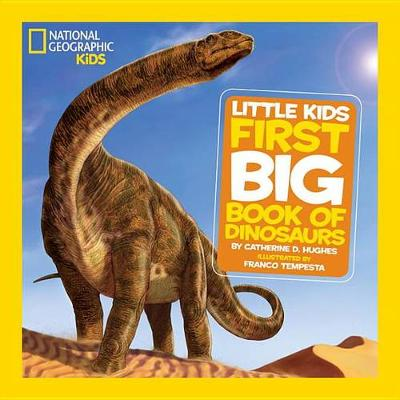 National Geographic Little Kids First Book of Dinosaurs