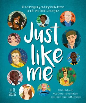 Just Like Me: 40 neurologically and physically diverse people who broke stereotypes