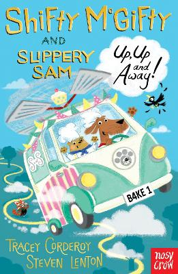 Shifty McGifty and Slippery Sam: Up, Up and Away!: Two-colour fiction for 5+ readers