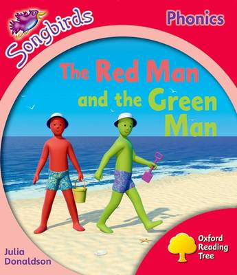 Oxford Reading Tree: Level 4: More Songbirds Phonics: The Red Man and the Green Man