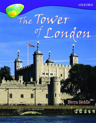 Oxford Reading Tree: Level 11:Treetops Non-Fiction: The Tower of London