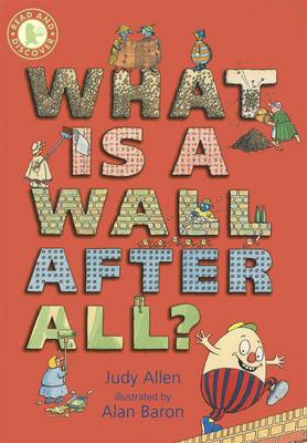 Read And Discover: What Is A Wall, After