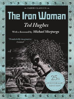 The Iron Woman: 25th Anniversary Edition