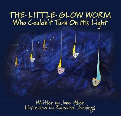 The Little Glow Worm Who Couldn't Turn on His Light