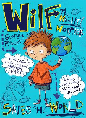 Wilf the Mighty Worrier Saves the World: Book 1