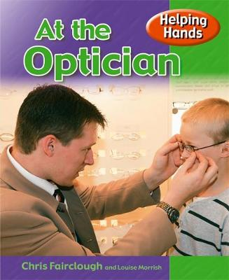 Helping Hands: At The Optician