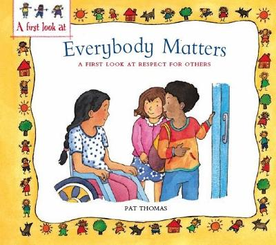 A First Look At: Everybody Matters: Respect For Others