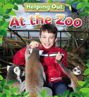 Helping Out: At the Zoo