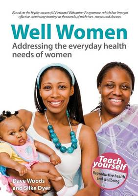 Well Women: Addressing the Everyday Health Needs of Women