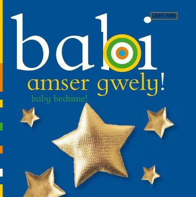 Babi Amser Gwely/Baby Bedtime
