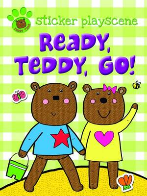 Ready Teddy Go!: Sticker and Activity with Fold-out Playscene