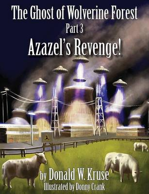 Ghost of Wolverine Forest: Part 3, Azazel's Revenge!