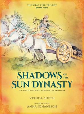 Shadows of the Sun Dynasty: An Illustrated Series Based on the Ramayana