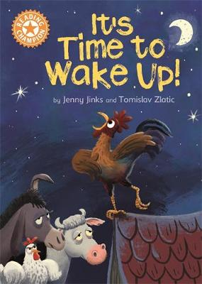 Reading Champion: It's Time to Wake Up!: Independent Reading Orange 6