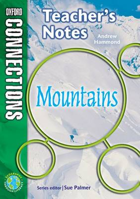 Oxford Connections: Year 6: Mountains: Geography - Teacher's Notes