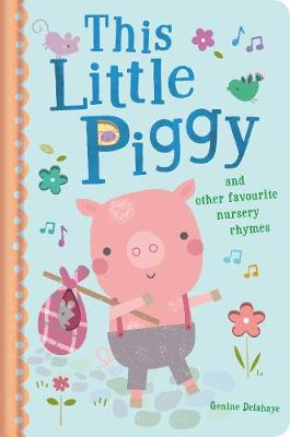This Little Piggy and Other Favourite Nursery Rhymes