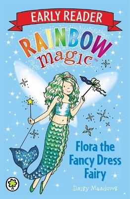 Rainbow Magic Early Reader: Flora the Fancy Dress Fairy