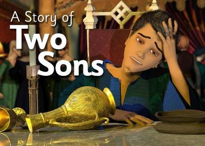 A Story of Two Sons