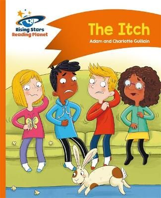 Reading Planet - The Itch - Orange: Comet Street Kids