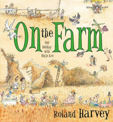 On the Farm: Our Holiday with Uncle Kev