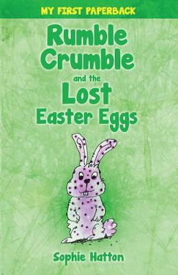 Rumble Crumble and the Lost Easter Eggs