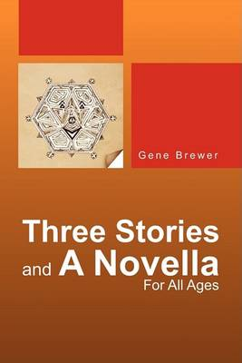 Three Stories And A Novella