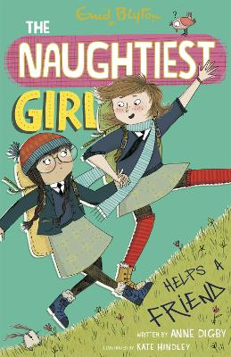 The Naughtiest Girl: Naughtiest Girl Helps A Friend: Book 6