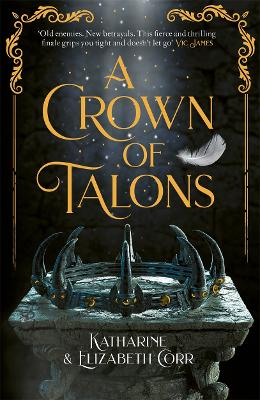 A Crown of Talons: Throne of Swans Book 2
