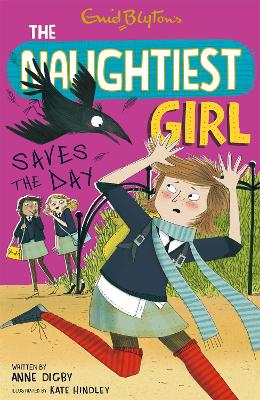 The Naughtiest Girl: Naughtiest Girl Saves The Day: Book 7
