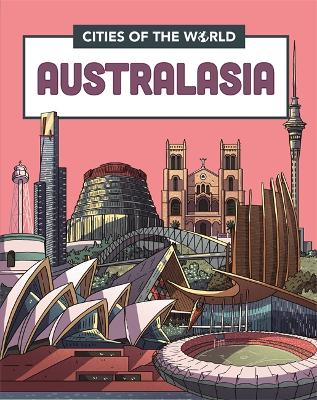 Cities of the World: Cities of Australasia
