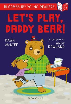 Let's Play, Daddy Bear! A Bloomsbury Young Reader: Purple Book Band