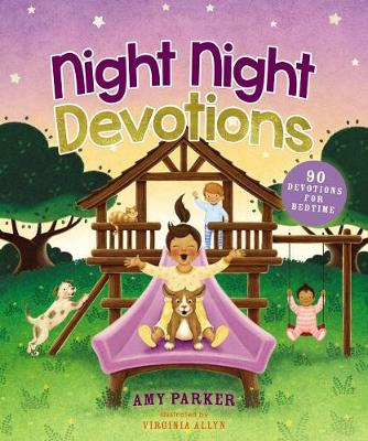 Night Night Devotions: 90 Devotions for Bedtime