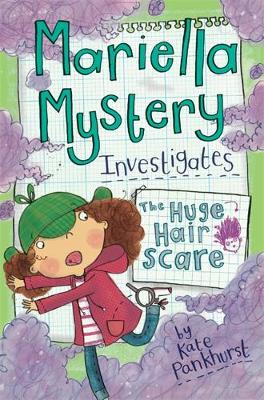 Mariella Mystery: The Huge Hair Scare: Book 3