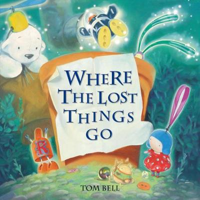 Where the Lost Things Go