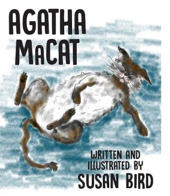Agatha MaCat: The MaCat and MacKittens of the MaCat Clan