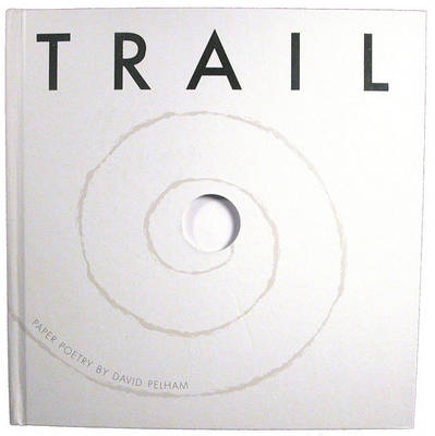 Trail: Paper Poetry