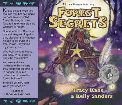 Forest Secrets: A Fairy Houses Mystery