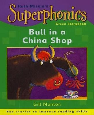 Superphonics: Green Storybook: Bull In A China Shop