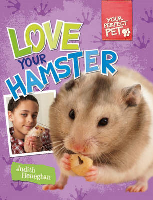 Your Perfect Pet: Love Your Hamster