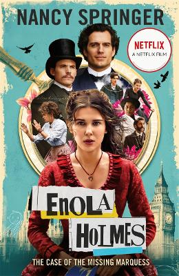 Enola Holmes: The Case of the Missing Marquess - As seen on Netflix, starring Millie Bobby Brown